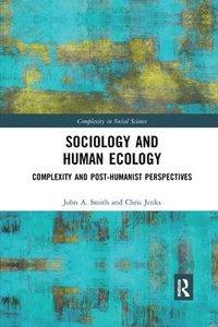bokomslag Sociology and Human Ecology