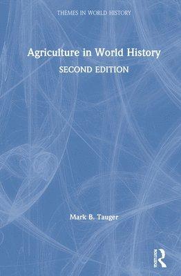 bokomslag Agriculture in World History