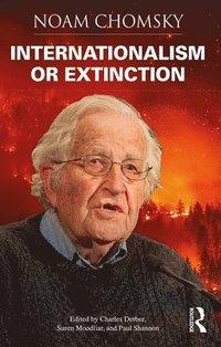 bokomslag Internationalism or Extinction