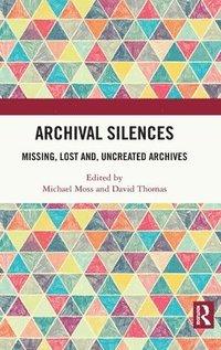 bokomslag Archival Silences