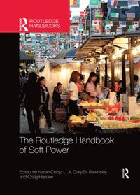 bokomslag The Routledge Handbook of Soft Power