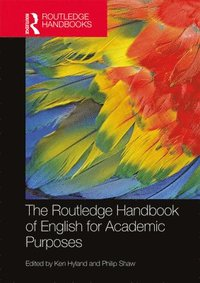 bokomslag The Routledge Handbook of English for Academic Purposes