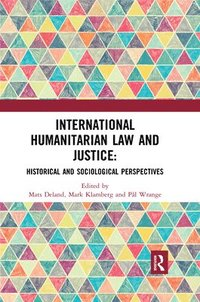 bokomslag International Humanitarian Law and Justice