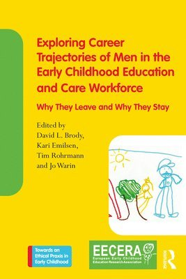 bokomslag Exploring Career Trajectories of Men in the Early Childhood Education and Care Workforce