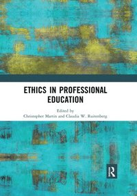 bokomslag Ethics in Professional Education