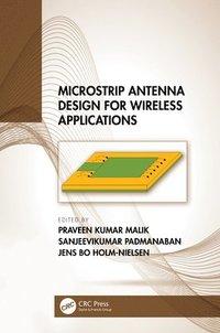 bokomslag Microstrip Antenna Design for Wireless Applications