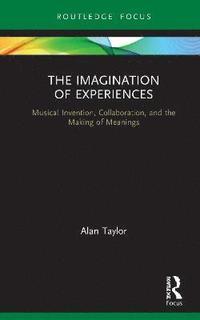 bokomslag The Imagination of Experiences