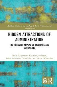 bokomslag Hidden Attractions of Administration