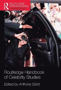 bokomslag Routledge Handbook of Celebrity Studies