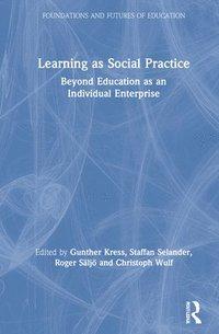 bokomslag Learning as Social Practice