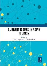 bokomslag Current Issues in Asian Tourism
