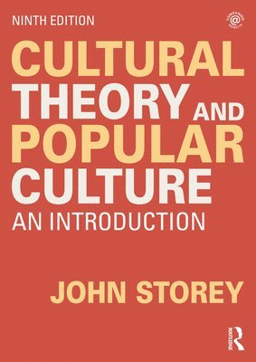 Cultural Theory and Popular Culture: An Introduction 1