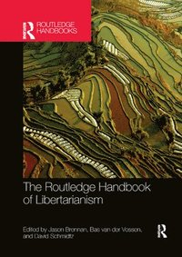 bokomslag The Routledge Handbook of Libertarianism