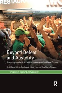 bokomslag Beyond Defeat and Austerity