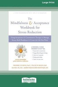 bokomslag Mindfulness and Acceptance Workbook for Stress Reduction