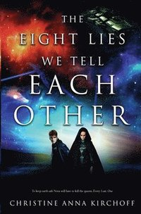 bokomslag The Eight Lies We Tell Each Other