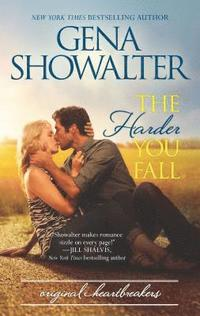 bokomslag The Harder You Fall: A Sizzling Contemporary Romance