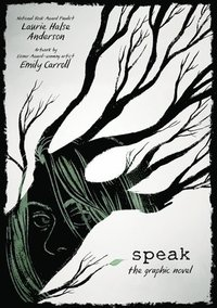 bokomslag Speak: The Graphic Novel