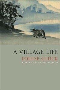 bokomslag A Village Life: Poems