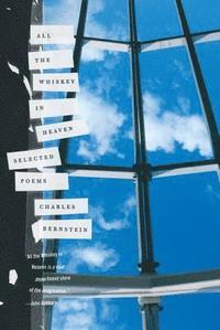 bokomslag All the Whiskey in Heaven: Selected Poems