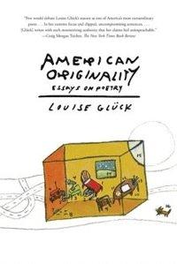 bokomslag American Originality: Essays on Poetry