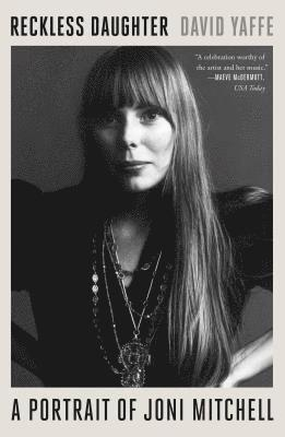 bokomslag Reckless Daughter: A Portrait of Joni Mitchell