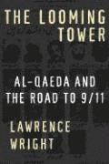 bokomslag The Looming Tower: Al-Qaeda and the Road to 9/11