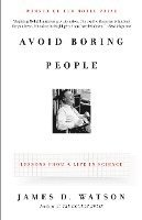 bokomslag Avoid Boring People: Lessons from a Life in Science