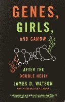 bokomslag Genes, Girls, and Gamow: After the Double Helix