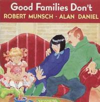 bokomslag Good Families Don't