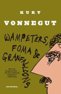 bokomslag Wampeters, Foma and Granfalloon