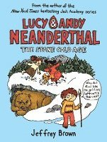 bokomslag Lucy & Andy Neanderthal: The Stone Cold Age