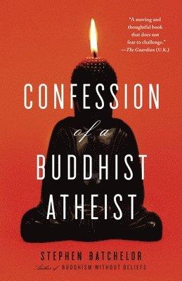 bokomslag Confession of a buddhist atheist
