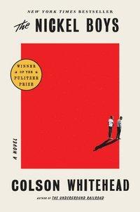 bokomslag Nickel Boys (Winner 2020 Pulitzer Prize For Fiction)