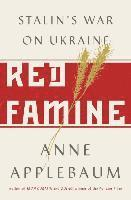 bokomslag Red Famine: Stalin's War on Ukraine