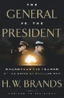 bokomslag The General vs. the President