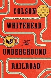 bokomslag Underground Railroad (Pulitzer Prize Winner) (National Book Award Winner) (Oprah's Book Club)