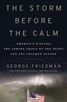 bokomslag The Storm Before the Calm