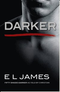 bokomslag Darker: Fifty Shades Darker As Told by Christian