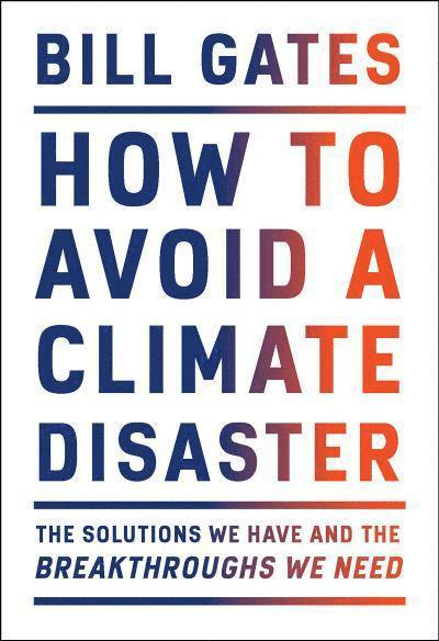 How To Avoid A Climate Disaster 1