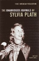 Unabridged journals of Sylvia Plath 1950-1962 : transcribed from the origin