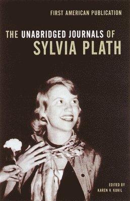 bokomslag The Unabridged Journals of Sylvia Plath