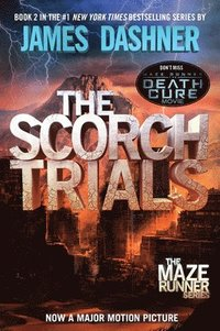 bokomslag The Scorch Trials (Maze Runner, Book Two)