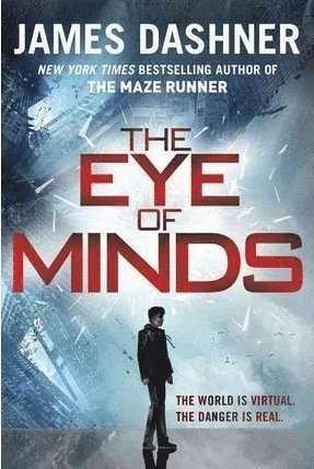 bokomslag The Eye of Minds (the Mortality Doctrine, Book One)