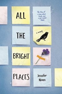 bokomslag All the Bright Places