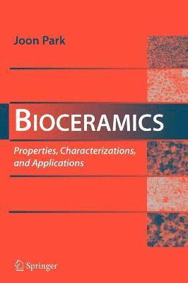 bokomslag Bioceramics: Properties, Characterizations, and Applications