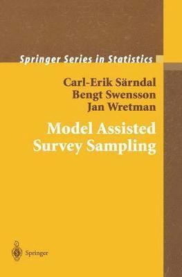 Model Assisted Survey Sampling 1