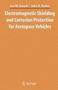 bokomslag Electromagnetic Shielding and Corrosion Protection for Aerospace Vehicles
