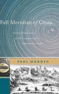 bokomslag Full Meridian of Glory