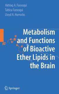 bokomslag Metabolism and Functions of Bioactive Ether Lipids in the Brain